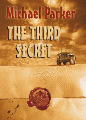 The Third Secret by Michael Parker