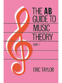 A.B.Guide to Music Theory: Pt. 1