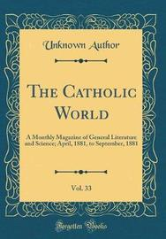 The Catholic World, Vol. 33 by Unknown Author image
