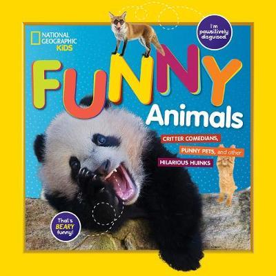 National Geographic Kids Funny Animals by National Geographic Kids image
