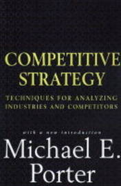 The Competitive Strategy by Michael E. Porter image