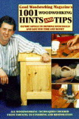 Good Woodworking Magazine S 100 Woodwork Projects Buy Now At