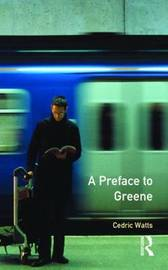 A Preface to Greene by Cedric Watts image