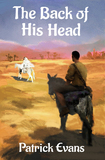 The Back of His Head by Patrick Evans