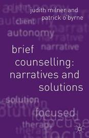 Brief Counselling:Narratives and Solutions by Judith Milner image