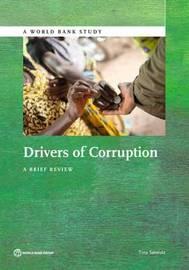 Drivers of corruption by Tina Soreide