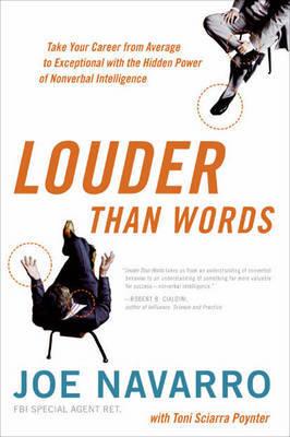 Louder Than Words by Joe Navarro