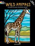 Wild Animals Stained Glass Colouring Book by John Green