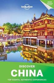 Lonely Planet Discover China by Lonely Planet