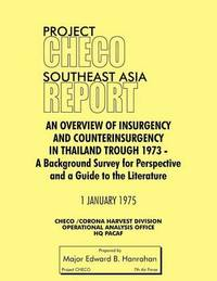 Project CHECO Southeast Asia Study by Edward B Hanrahan