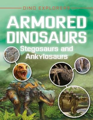 Armored Dinosaurs: Stegosaurs and Ankylosaurs by Clare Hibbert image