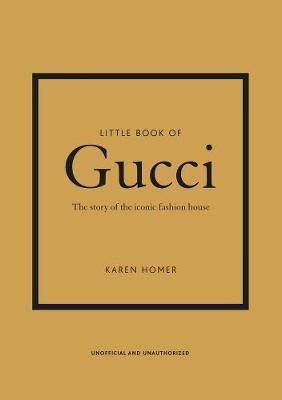 Little Book of Gucci by Karen Homer