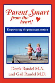 Parent Smart From The Heart by Derek, Randel M. A. image