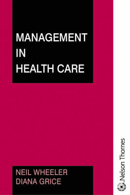 Management in Health Care by Neil Wheeler image