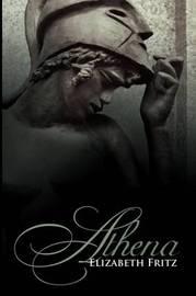 Athena by Elizabeth Fritz