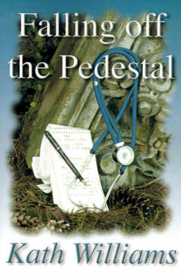Falling Off the Pedestal by Kath Williams