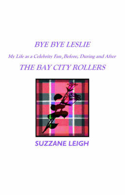 Bye Bye Leslie by Suzzane Leigh