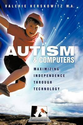 Autism and Computers by Valerie Herskowitz