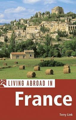 Moon Living Abroad in France by Terry Link