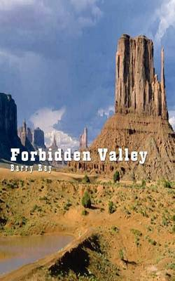 Forbidden Valley by Barry Ray
