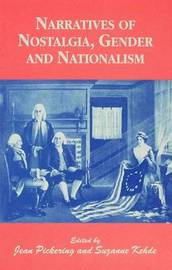 Narratives of Nostalgia, Gender and Nationalism image