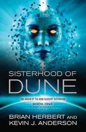 Sisterhood of Dune by Kevin J. Anderson