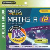 Maths Quest Maths a Year 12 for Queensland 2E Revised eBookPLUS (Registration Card) by Lyn Elms