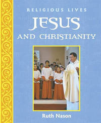 Jesus and Christianity by Ruth Nason image