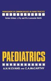 Paediatrics by A. Evans