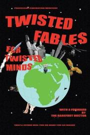 Twisted Fables for Twisted Minds by Cinematiko Meditori
