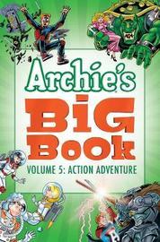 Archie's Big Book Vol. 5 by Archie Superstars