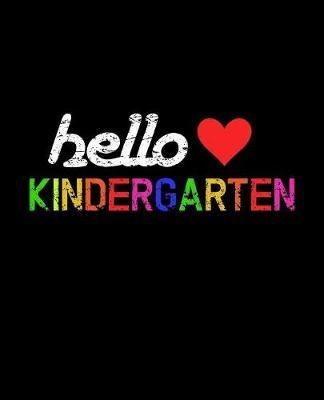 Hello Kindergarten by Delsee Notebooks