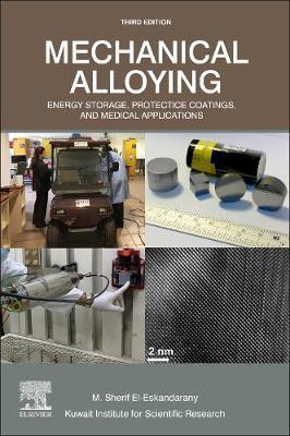 Mechanical Alloying by M.Sherif El-Eskandarany