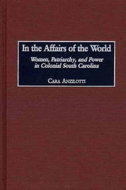 In the Affairs of the World by Cara Anzilotti