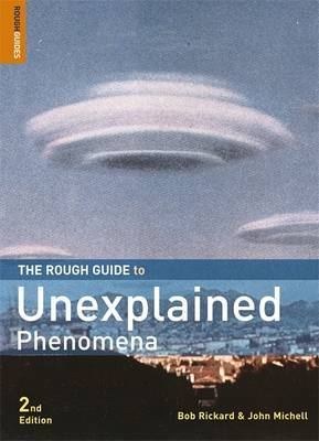 The Rough Guide to Unexplained Phenomena by John Michell image