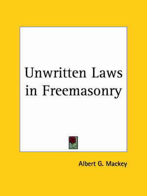 Unwritten Laws in Freemasonry (1925) by Hazlitt image