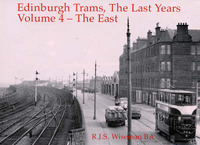 Edinburgh Trams, the Last Years: v. 4 by R.J.S. Wiseman image