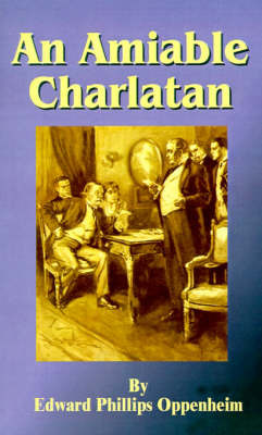 An Amiable Charlatan by E.Phillips Oppenheim image