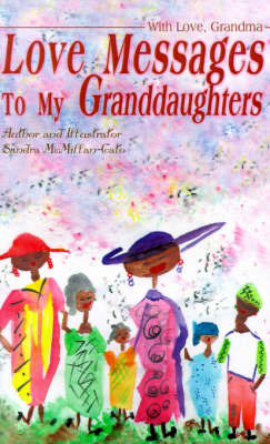 Love Messages to My Granddaughters: With Love, Grandma by Sandra McMillan-Cato image