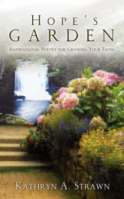 Hope's Garden by Kathryn, A. Strawn image
