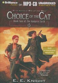 Choice of the Cat by E.E. Knight image