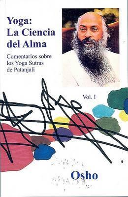 Yoga: La Ciencia del Alma: Volume 1 by Osho image