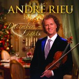 December Lights by André Rieu