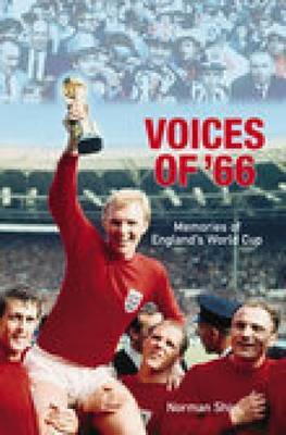 Voices of '66 by Norman Shiel