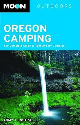 Oregon Camping by Tom Stienstra