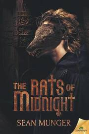 The Rats of Midnight by Sean Munger image