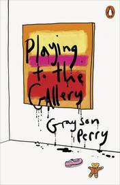 Playing to the Gallery by Perry Grayson