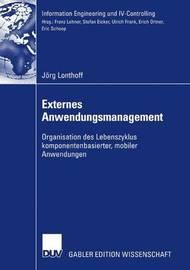 Externes Anwendungsmanagement by Jorg Lonthoff