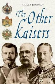 The Other Kaisers by Oliver Thomson image