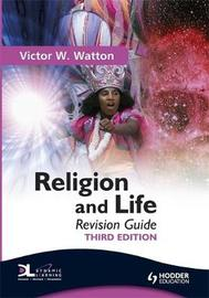 Religion and Life Revision Guide Third Edition by Victor W. Watton image
